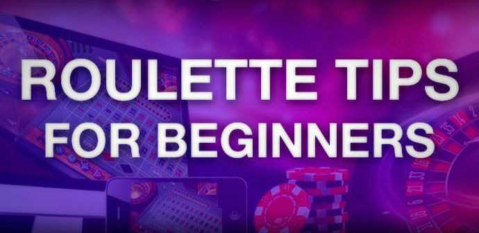 roulette useful tips for beginners
