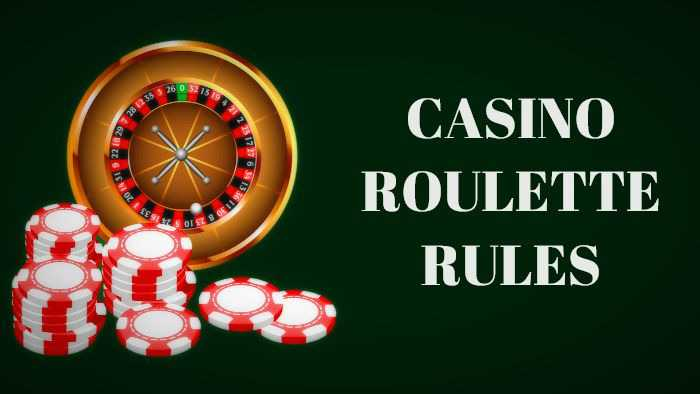 Casino Roulette Rules
